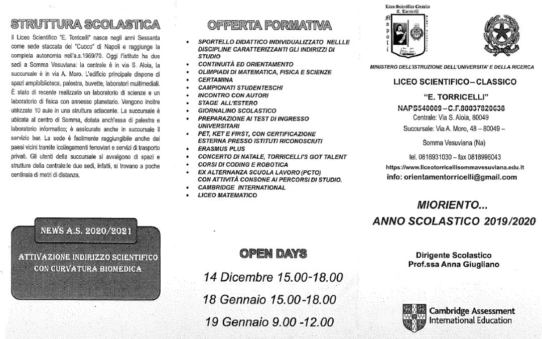 Open Day:  sabato 18 Gennaio, ore 15.00-18.00 e domenica 19 Gennaio, ore 09.00-12.00: L' offerta formativa si amplia  con l'attivazione dell'indirizzo scientifico con curvatura BIOMEDICA